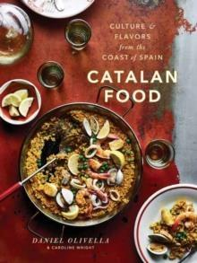 CATALAN FOOD | 9780451495884 | OLIVELLA AND WRIGHT