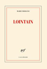 LOINTAIN | 9782070196982 | MODIANO, MARIE