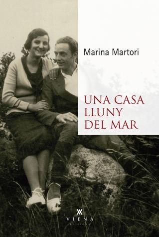 """Presentació del llibre """" Una casa lluny del mar"""" de Marina Martori de Viena editors"""