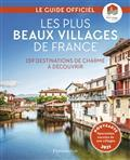 LES PLUS BEAUX VILLAGES DE FRANCE : 159 DESTINATIONS DE CHARME À DÉCOUVRIR : LE GUIDE OFFICIEL | 9782080237262 | COLLECTIF