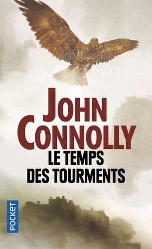 LE TEMPS DES TOURMENTS | 9782266291934 | CONNOLLY, JOHN