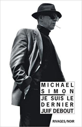 """Club de lecture Jaime le noir 38 : """"Je suis le dernier Juif debout"""" de Michael Simon"""