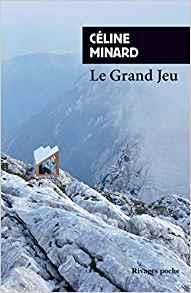 """Club de lecture : Marque-page 51 : """"Le grand jeu"""" de Céline Minard"""