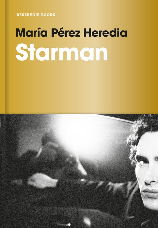 STARMAN | 9788416709441 | PEREZ HEREDIA, MARIA