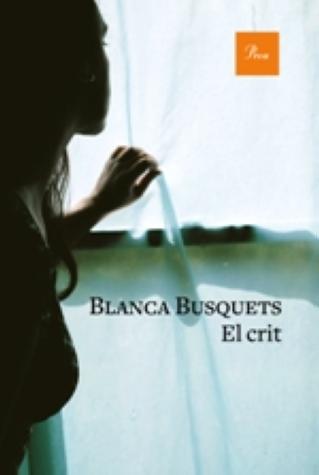 """Presentació del llibre """" El crit"""" de Blanca Busquets"""
