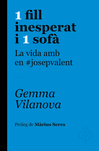 """Presentació del llibre : """" 1 fill inesperat i 1 sofà, la vida amb en #josepvalent"""" de Gemma Vilanova de Símbol editors"""