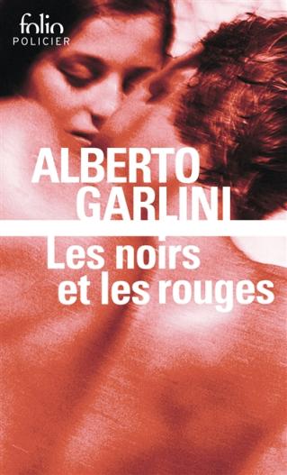 """Club de lecture Jaime le noir  33 :  """"Les noirs et les rouges, Alberto Garllini"""" à 19h"""