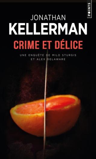 """Club de lecture Jaime le noir  66: """"Crime et délice : une enquête de Milo Sturgis et Alex Delaware"""" de Jonathan Kellerman  à 12h et 19h"""
