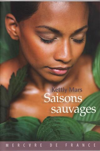 """Cycle de littérature haïtienne : Ochan pou Ayiti! """"Saisons sauvages"""" de Kettly Mars"""