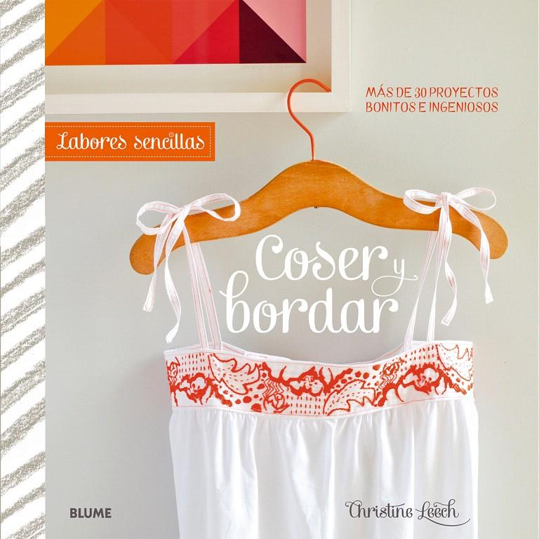 LABORES SENCILLAS. COSER Y BORDAR | 9788415317937 | LEECH, CHRISTINE
