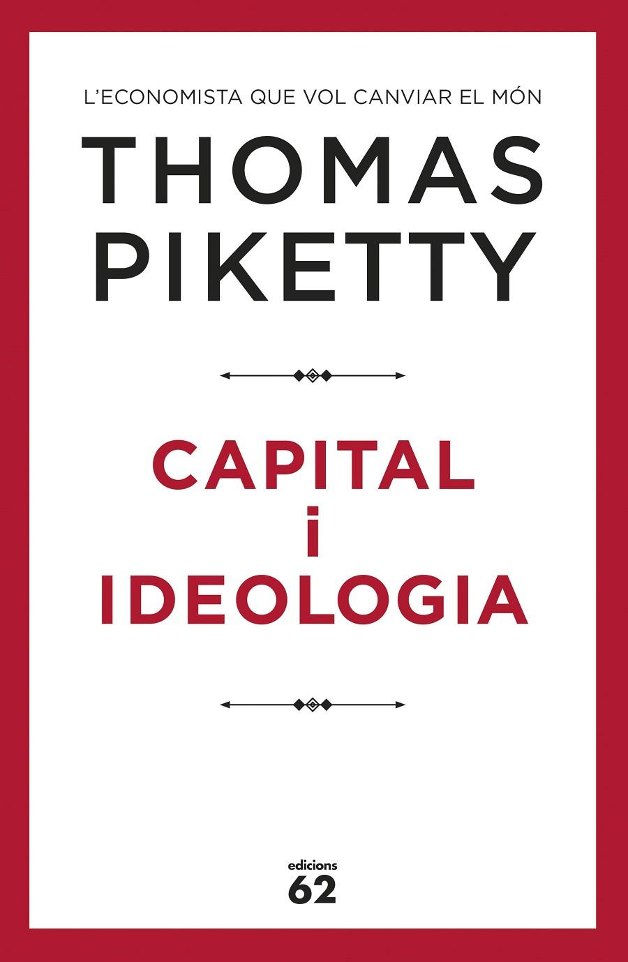 CAPITAL I IDEOLOGIA | 9788429778045 | PIKETTY, THOMAS