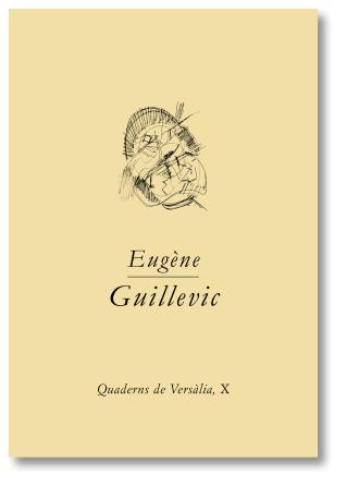 Presentació del Quadern de Versàlia nº8 : Eugène Guillevic