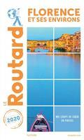 GUIDE ROUTARD FLORENCE ET SES ENVIRONS - ÉDITION 2020 | 9782017100775 | COLLECTIF