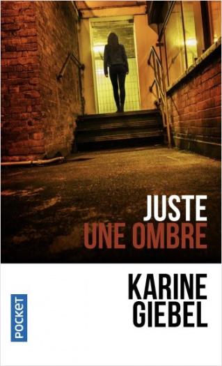 """Club de lecture Jaime le noir  64: """"Juste une ombre"""" de Karine Giebel  à 12h et 19h"""
