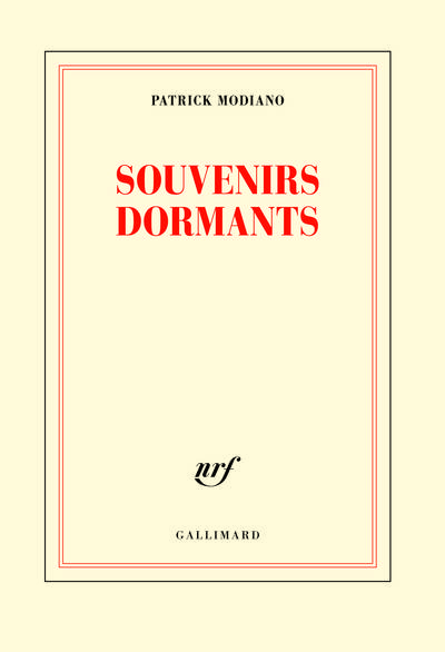 SOUVENIRS DORMANTS | 9782072746314 | MODIANO, PATRICK