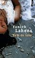 """Nouvelle date à la fin du confinement : Cycle de littérature haïtienne 3 : Ochan pou Ayiti!  Yanick Lahens : """"Bain de lune"""""""